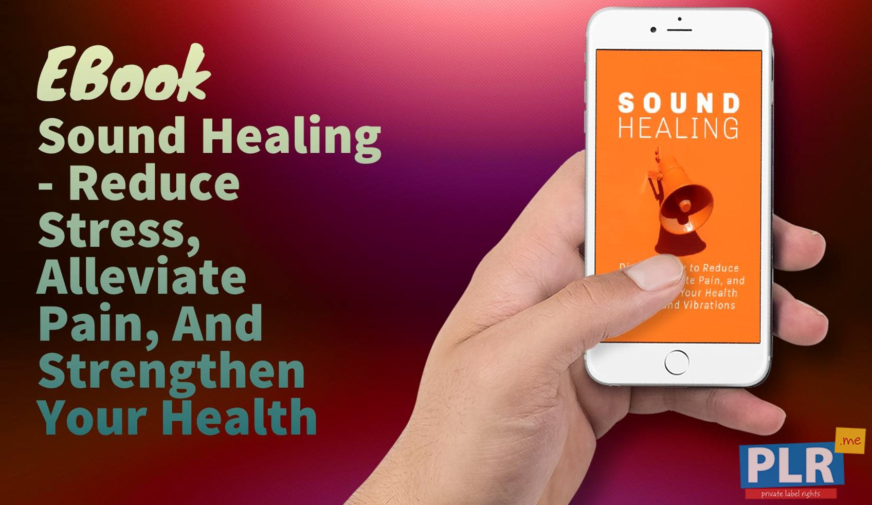 Sound Healing - Reduce Stress, Alleviate Pain, And Strengthen Your Health