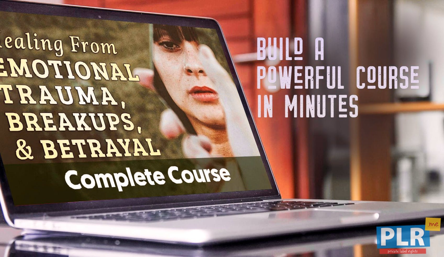 Healing From Emotional Trauma, Breakups, And Betrayal - PLR Course