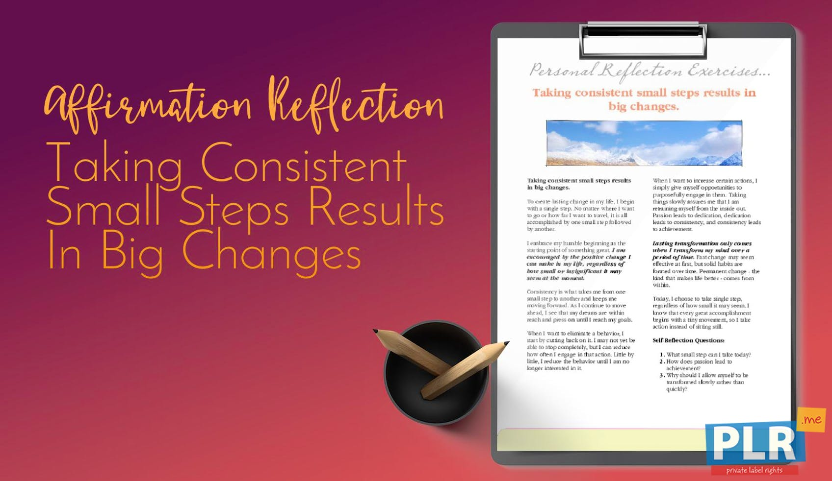 Taking Consistent Small Steps Results In Big Changes