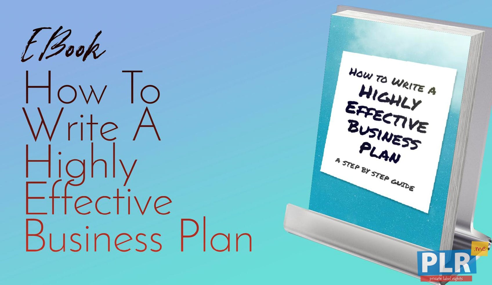 How To Write A Highly Effective Business Plan
