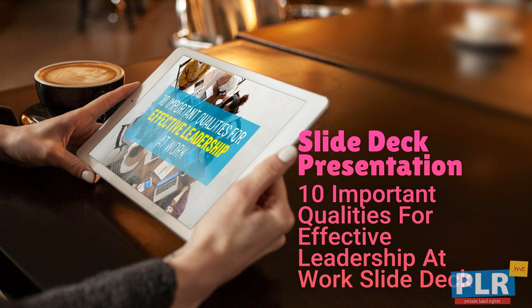 10 Important Qualities For Effective Leadership At Work Slide Deck
