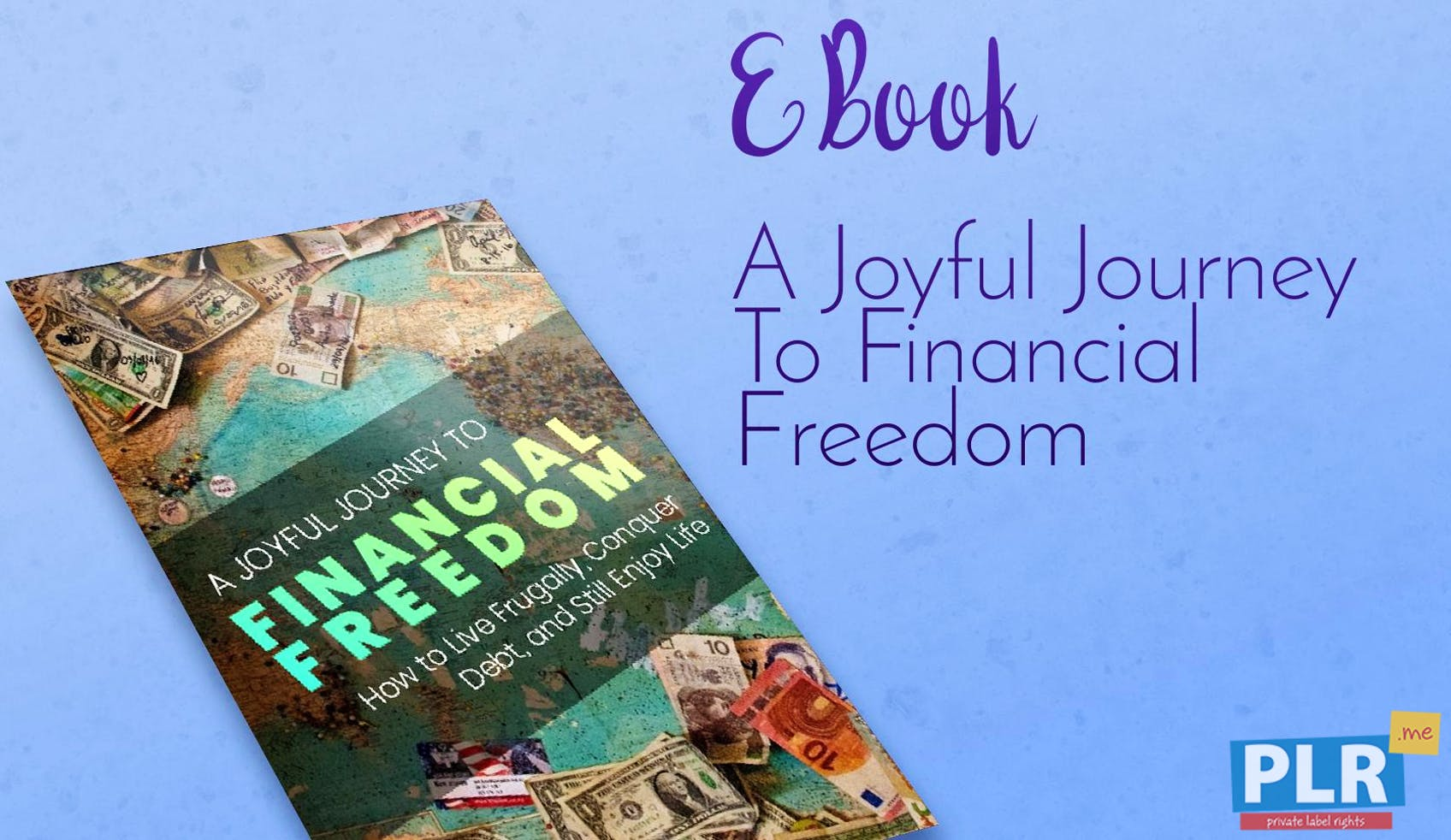 A Joyful Journey To Financial Freedom
