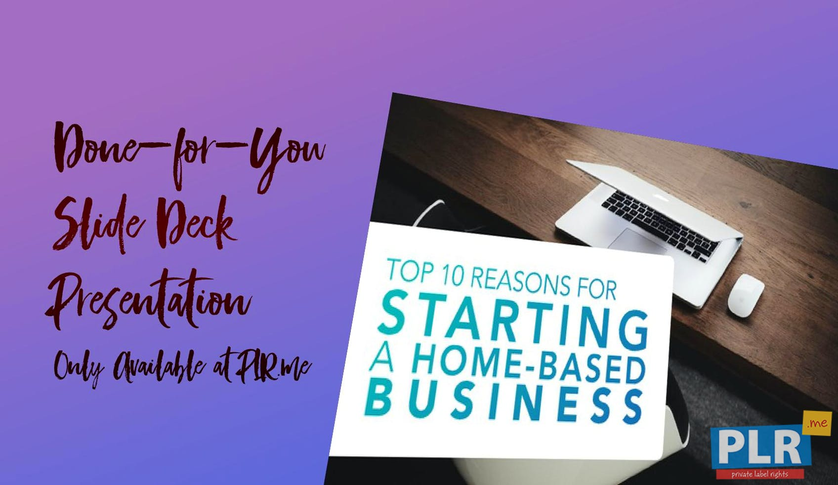 Top 10 Reasons For Starting A Home Based Business - Slide Deck