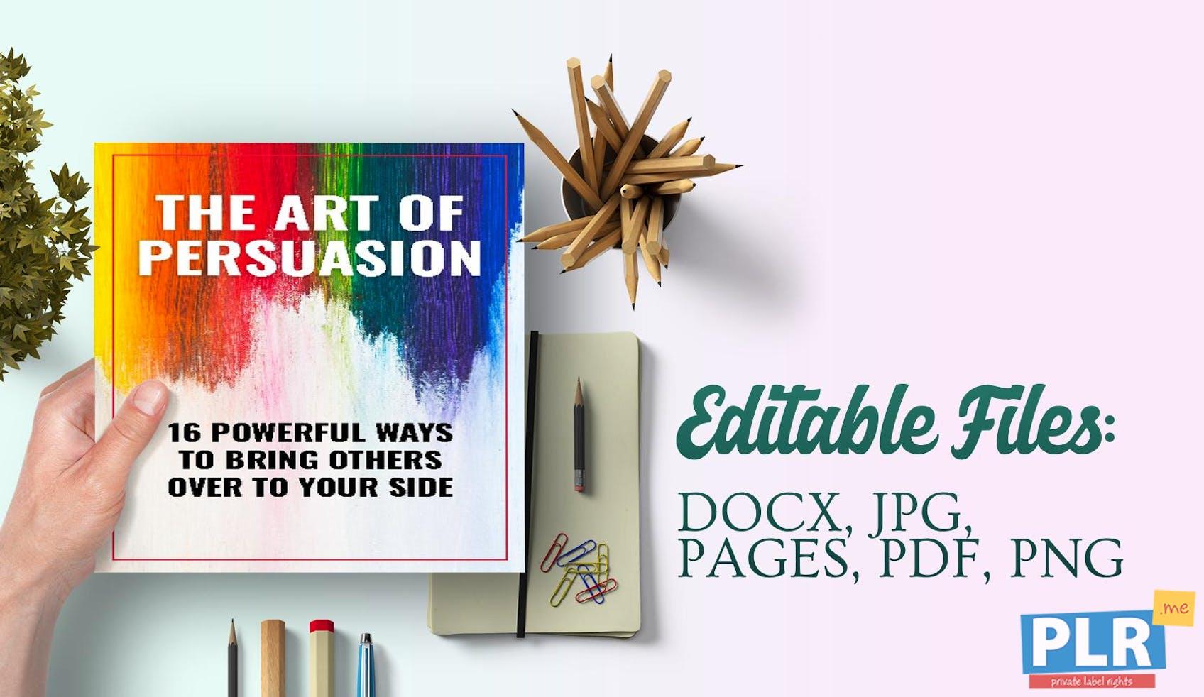 The Art Of Persuasion