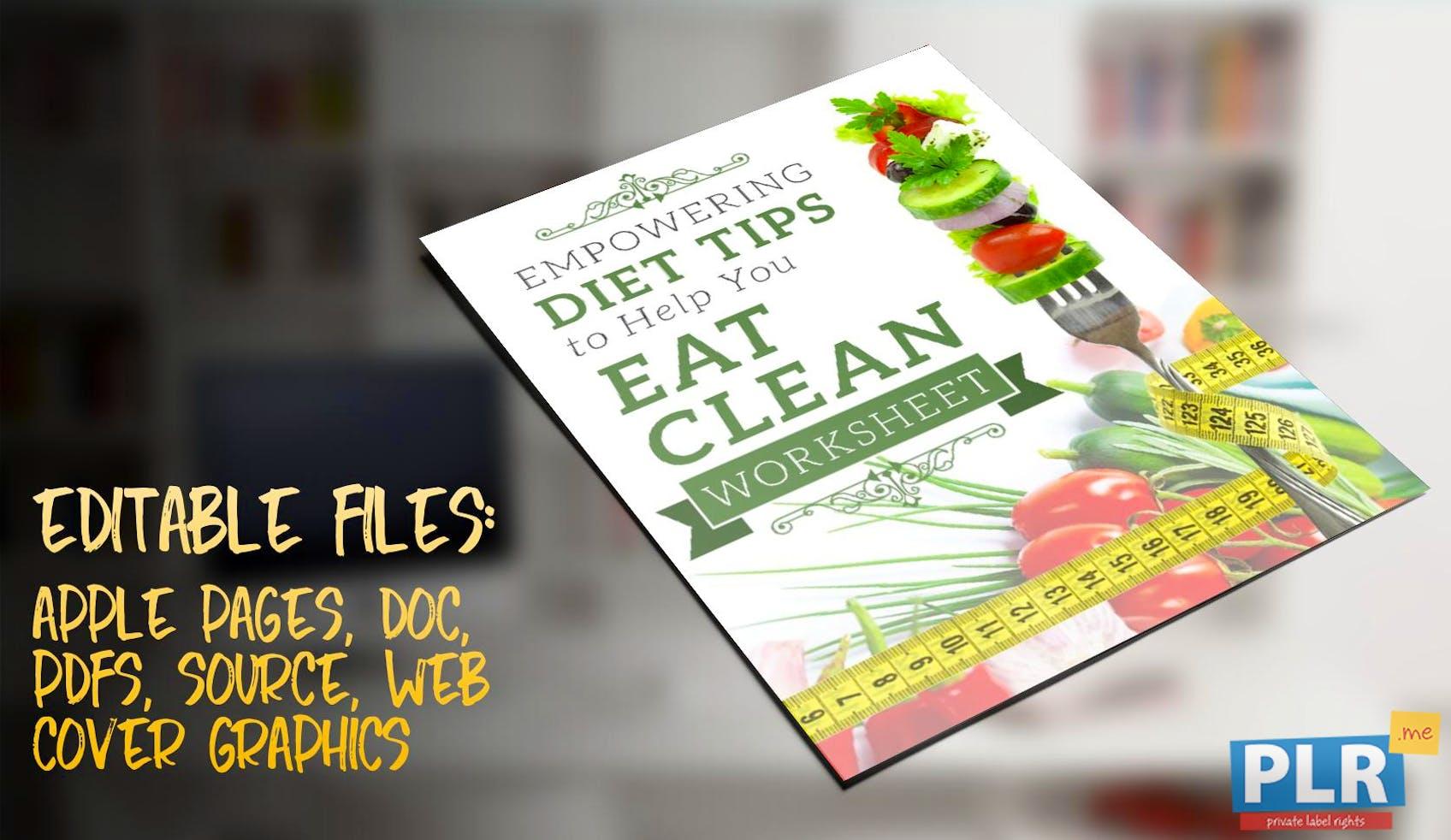 Empowering Diet Tips To Help You Eat Clean Worksheet