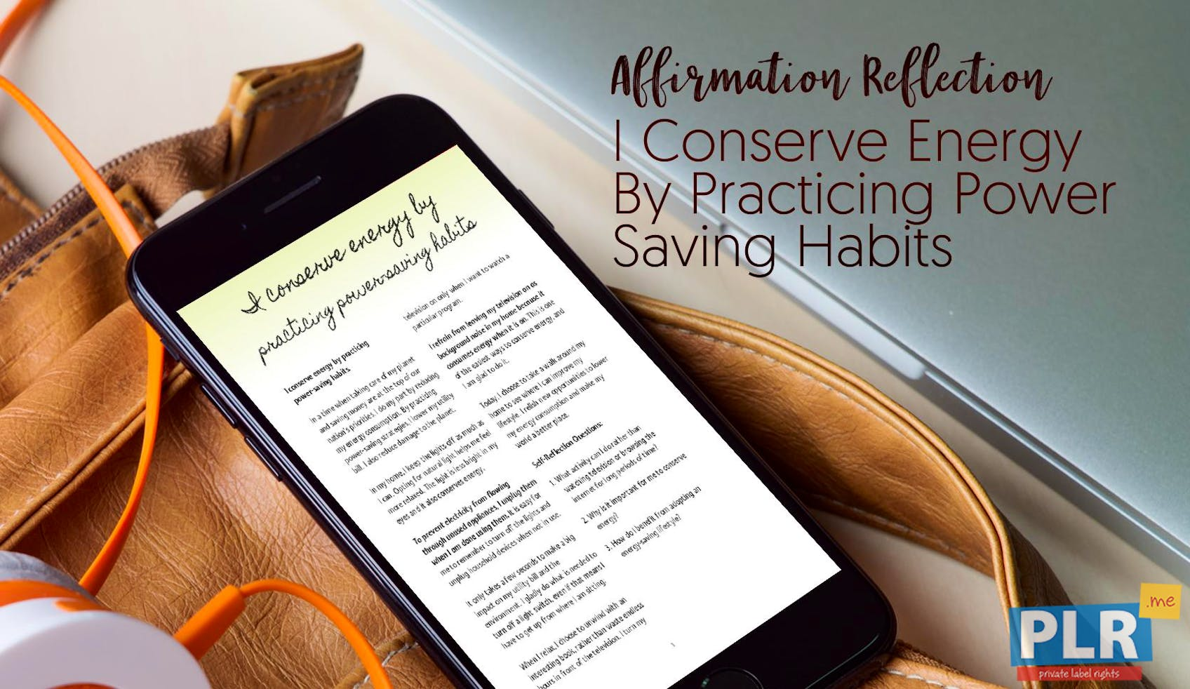 I Conserve Energy By Practicing Power Saving Habits