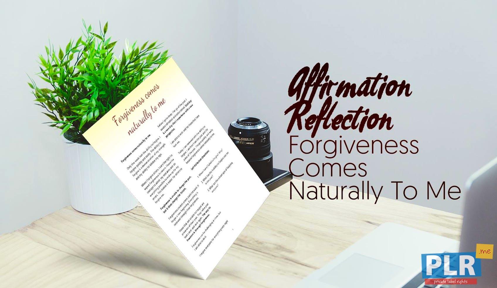 Forgiveness Comes Naturally To Me