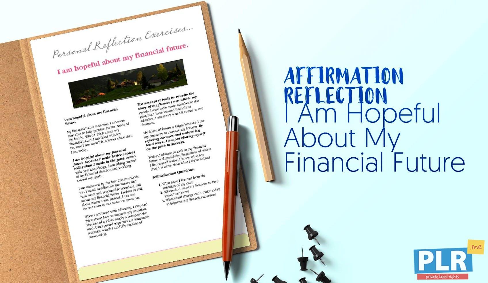 I Am Hopeful About My Financial Future