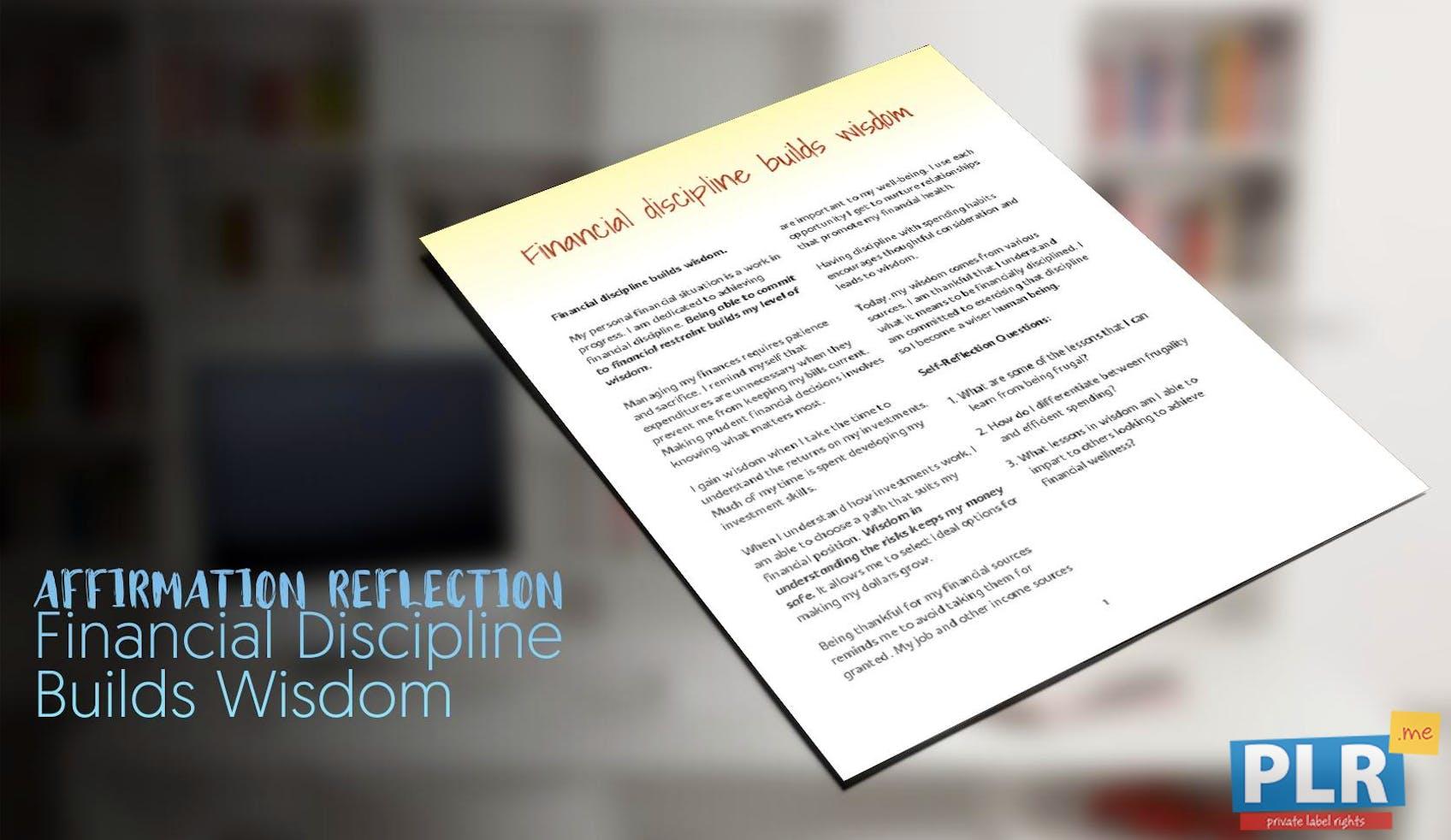 Financial Discipline Builds Wisdom