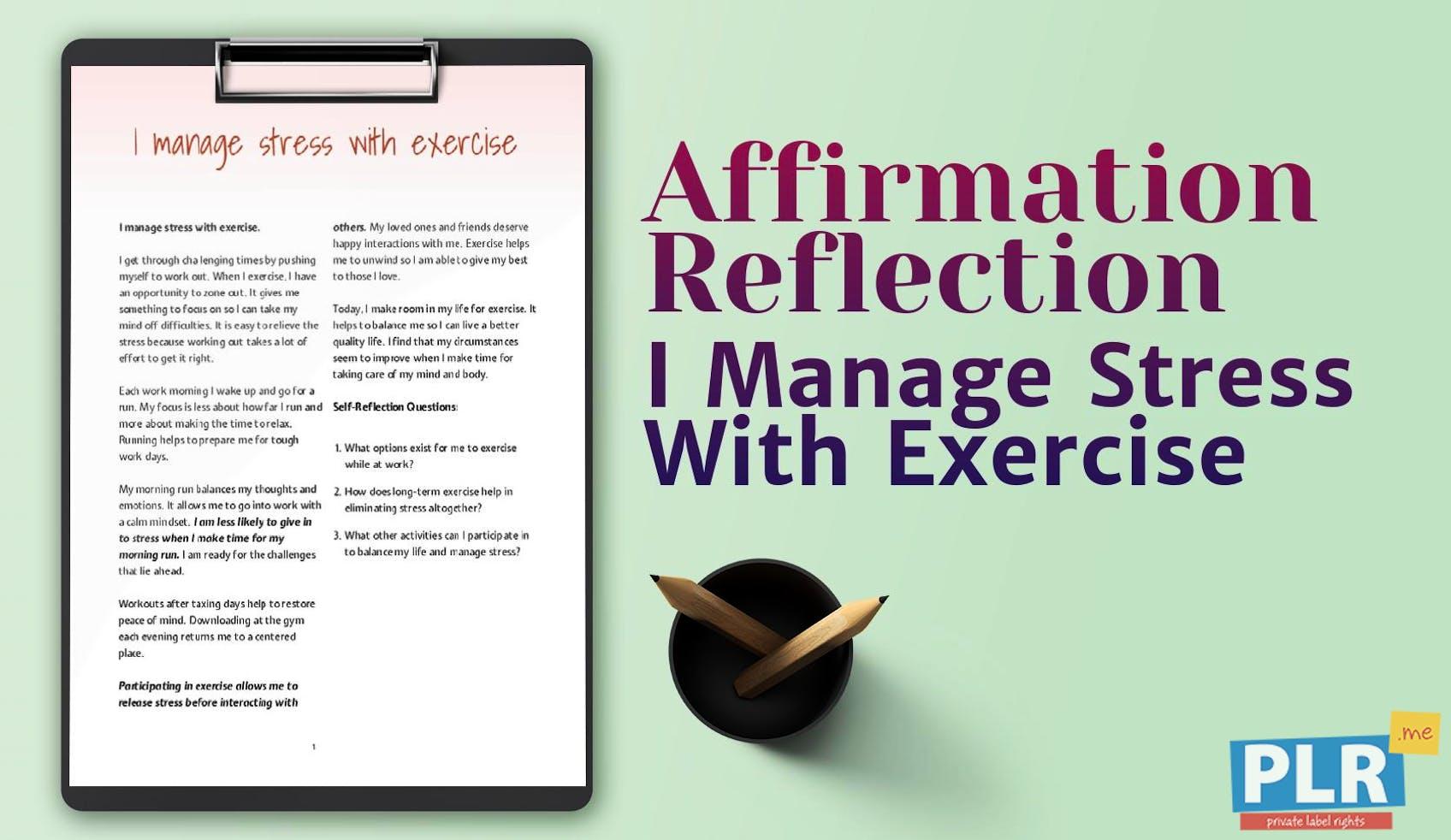 I Manage Stress With Exercise