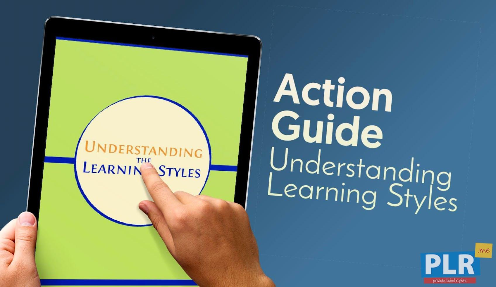 Understanding Learning Styles