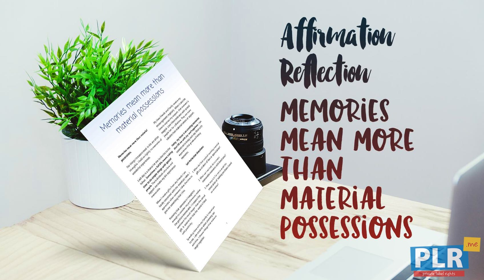 Memories Mean More Than Material Possessions