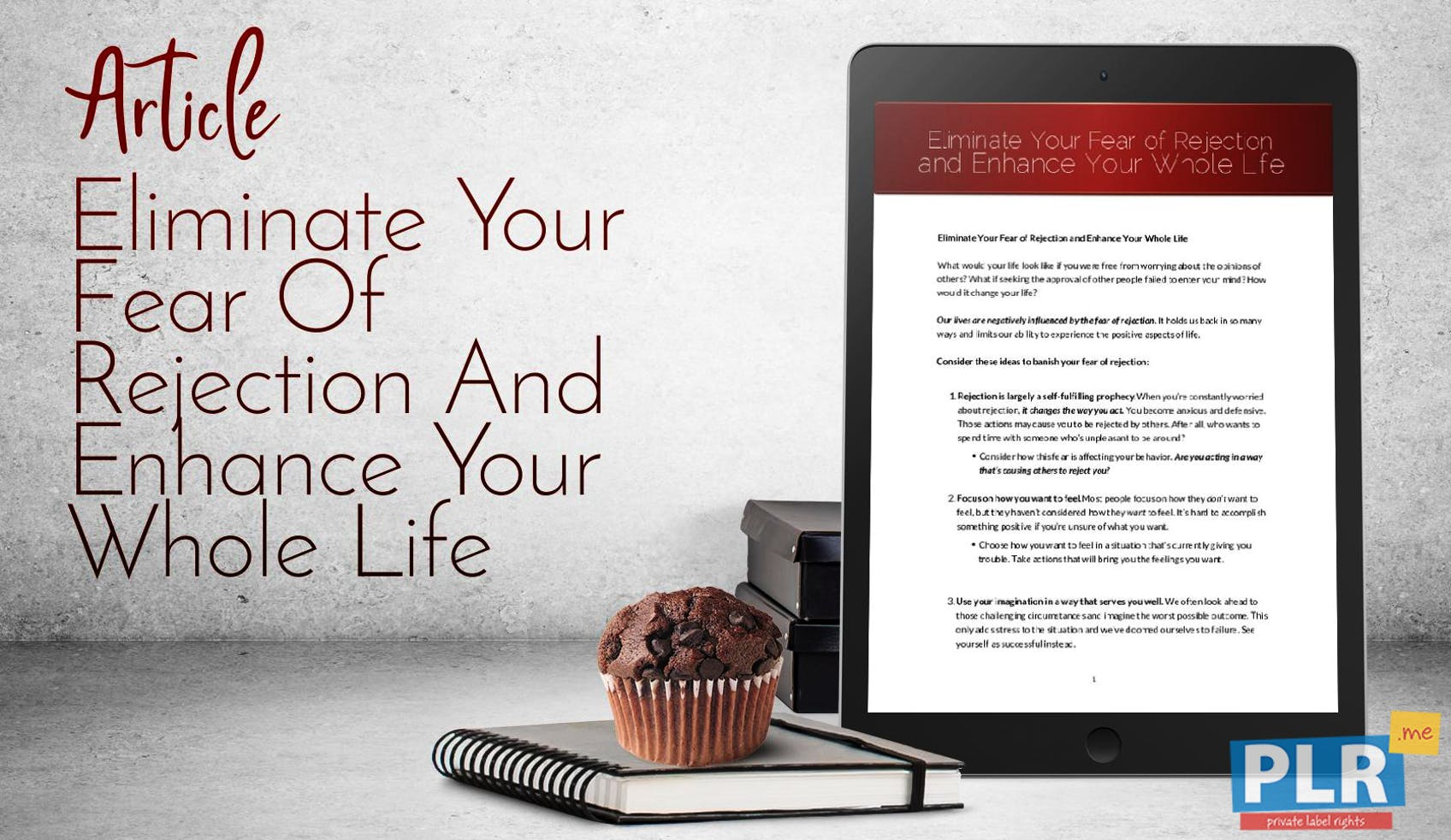 Eliminate Your Fear Of Rejection And Enhance Your Whole Life