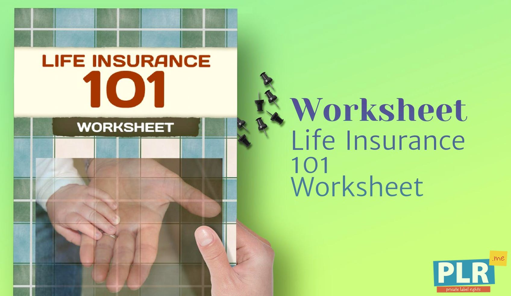 Life Insurance 101 Worksheet