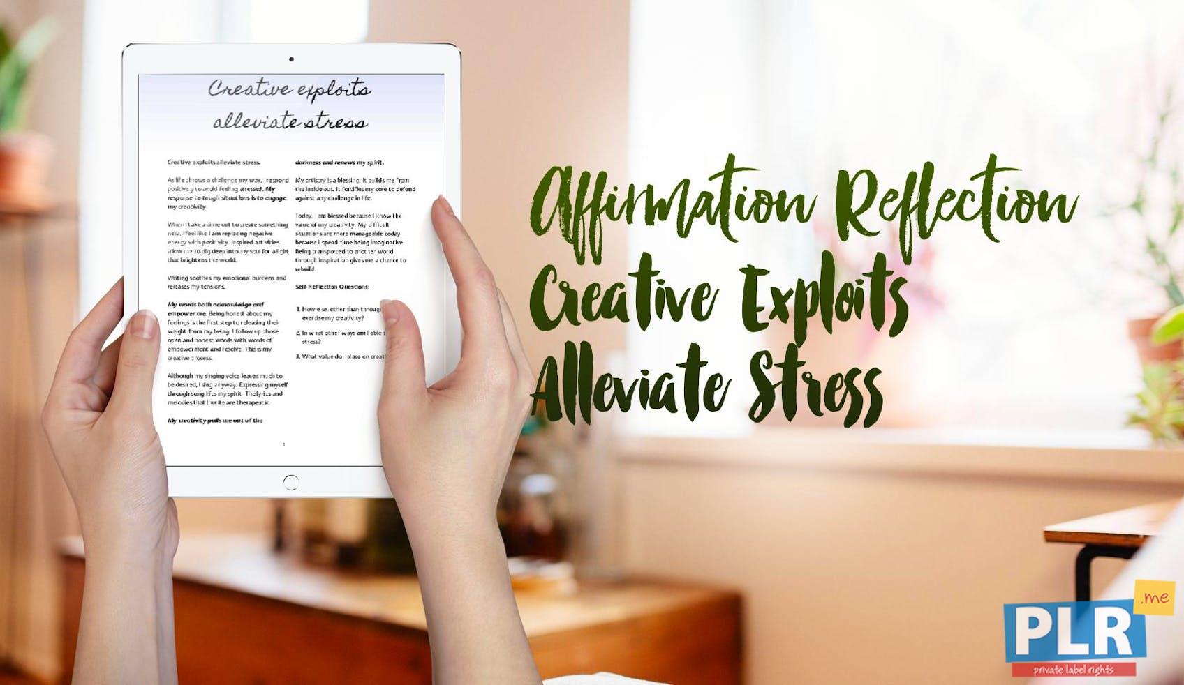 Creative Exploits Alleviate Stress