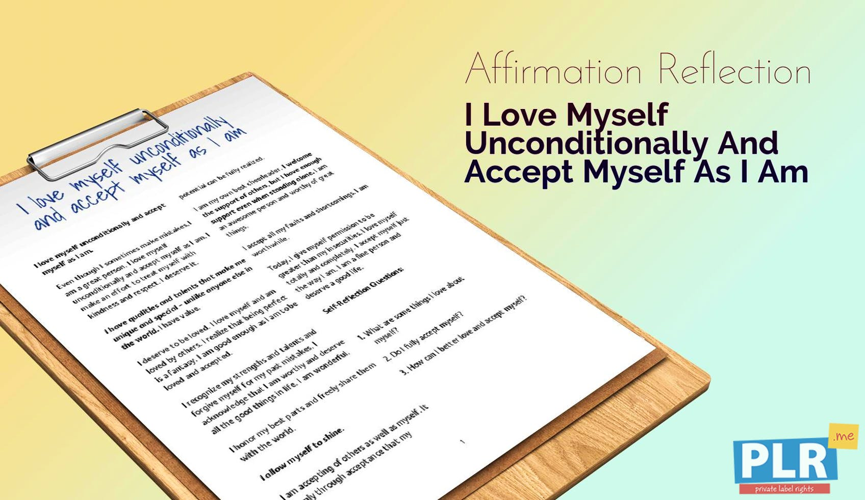 I Love Myself Unconditionally And Accept Myself As I Am