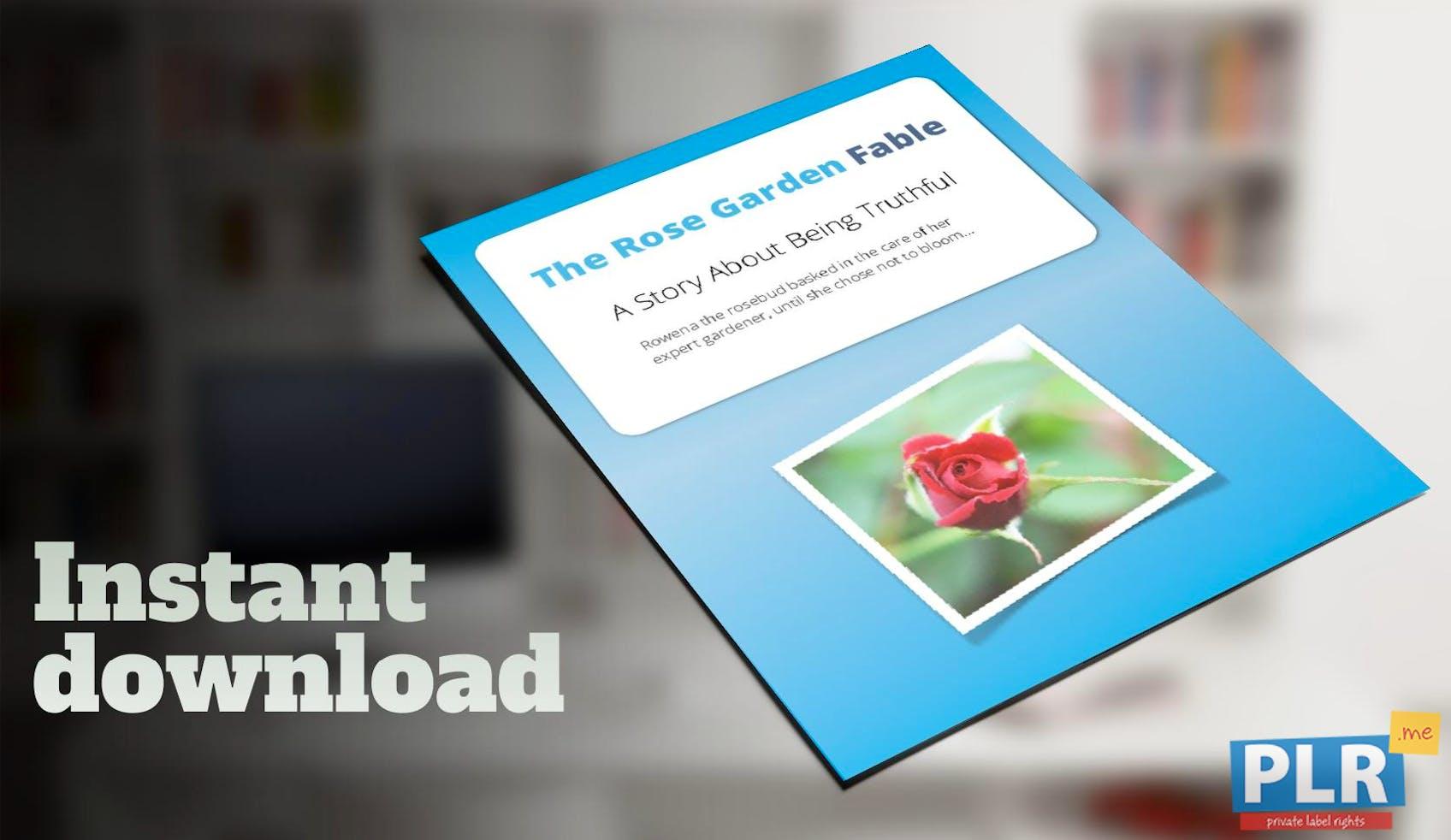 The Rose Garden Fable