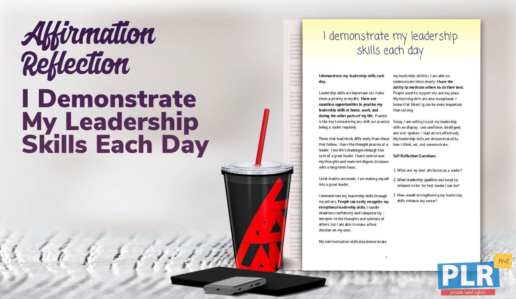 I Demonstrate My Leadership Skills Each Day