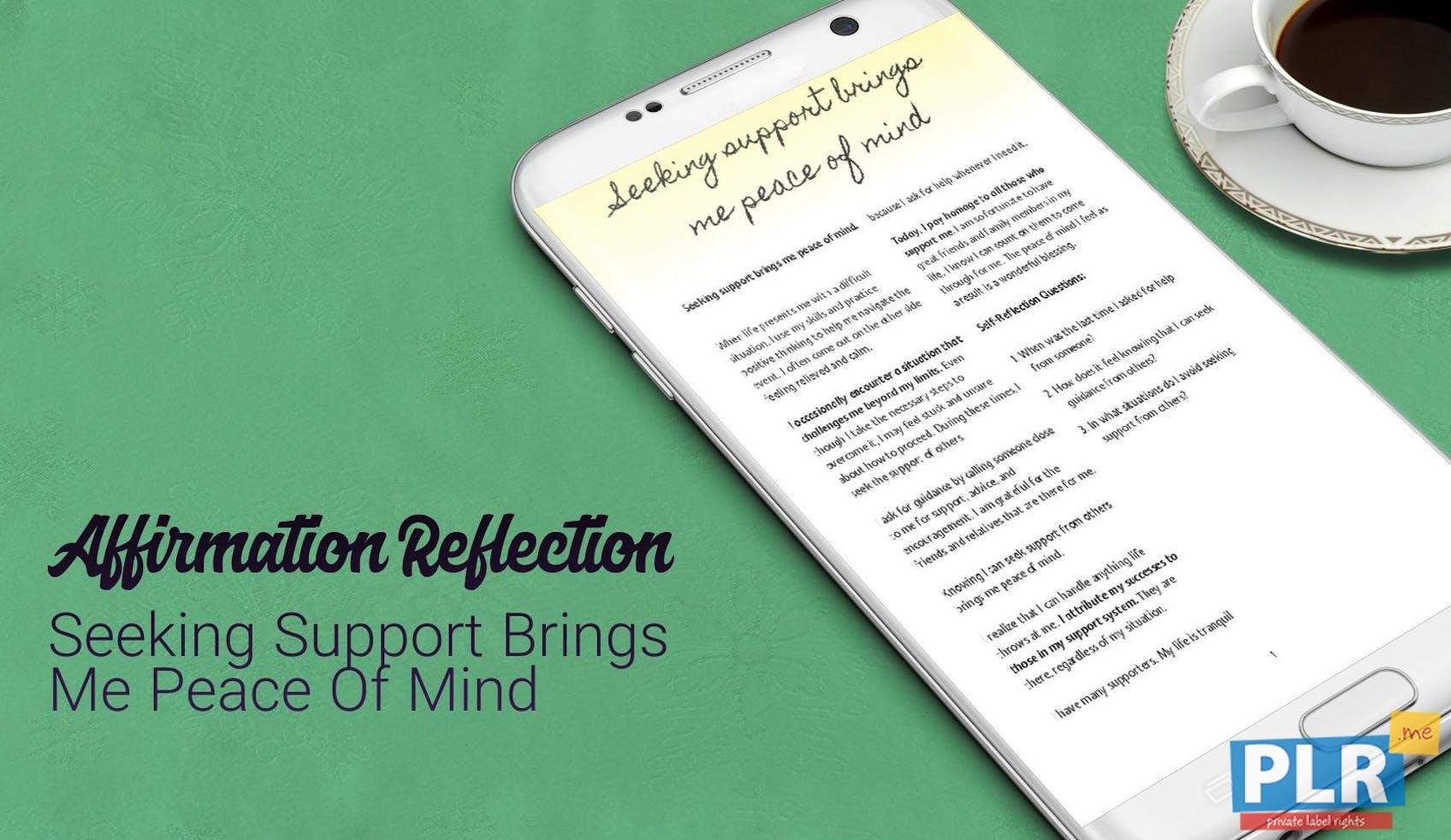 Seeking Support Brings Me Peace Of Mind