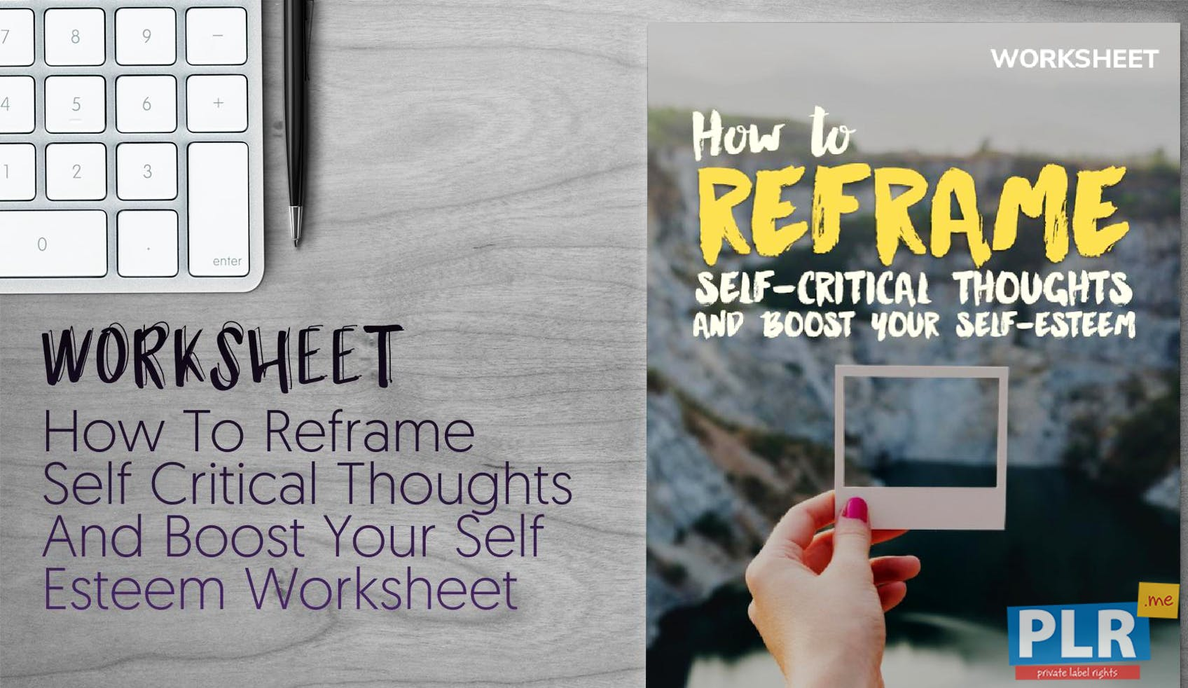 How To Reframe Self Critical Thoughts And Boost Your Self Esteem Worksheet