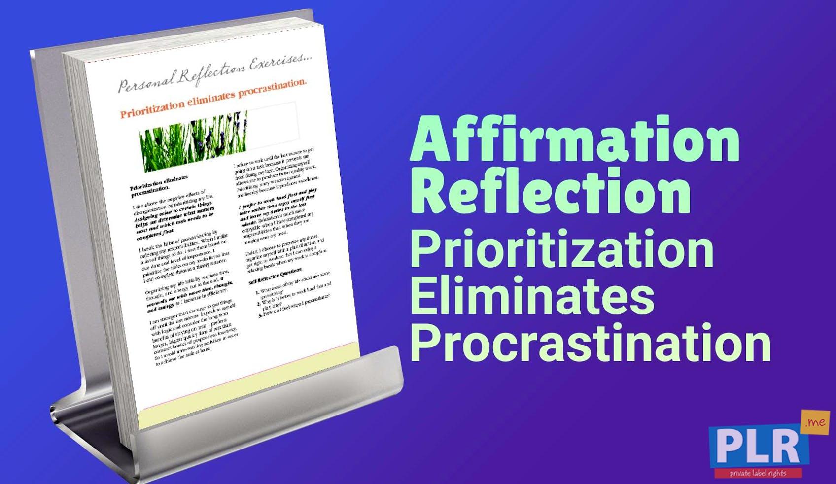 Prioritization Eliminates Procrastination