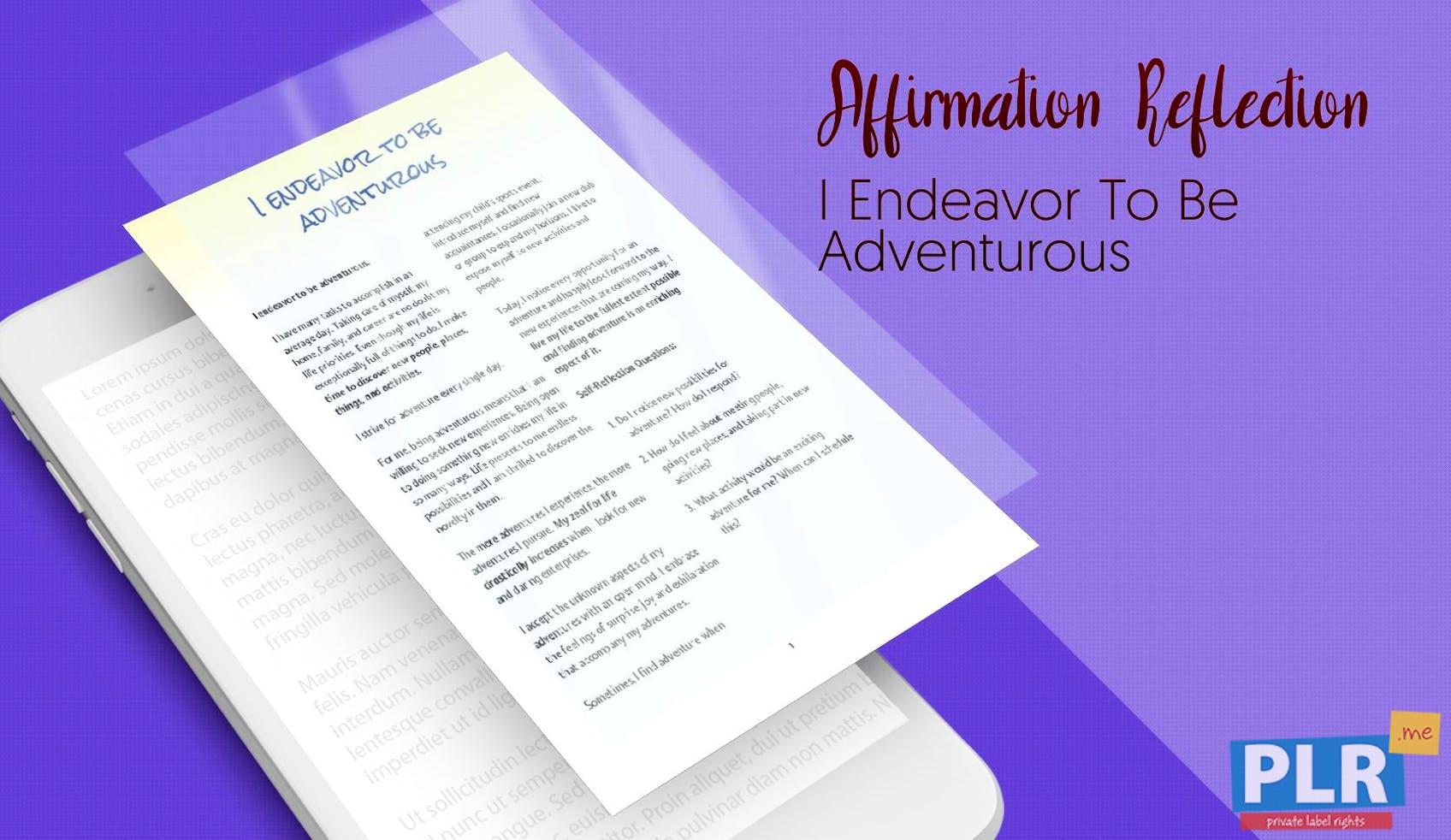 I Endeavor To Be Adventurous