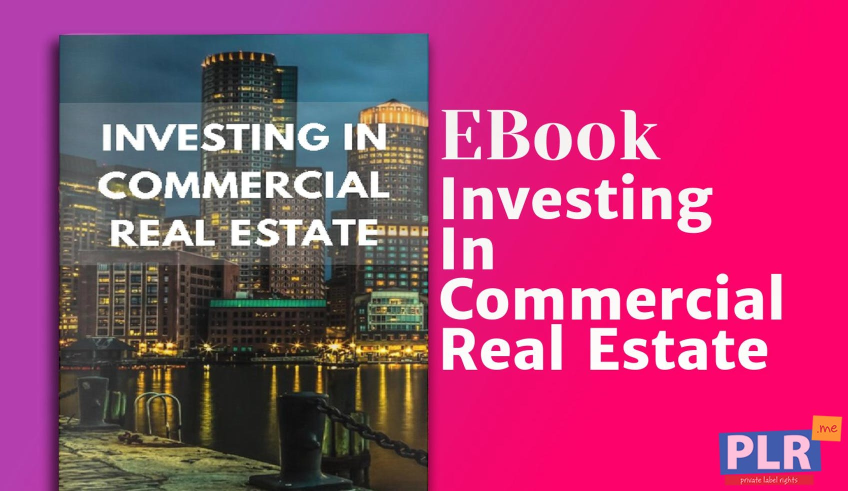 Plr Reports Ebooks Investing In Commercial Real Estate Plr Me