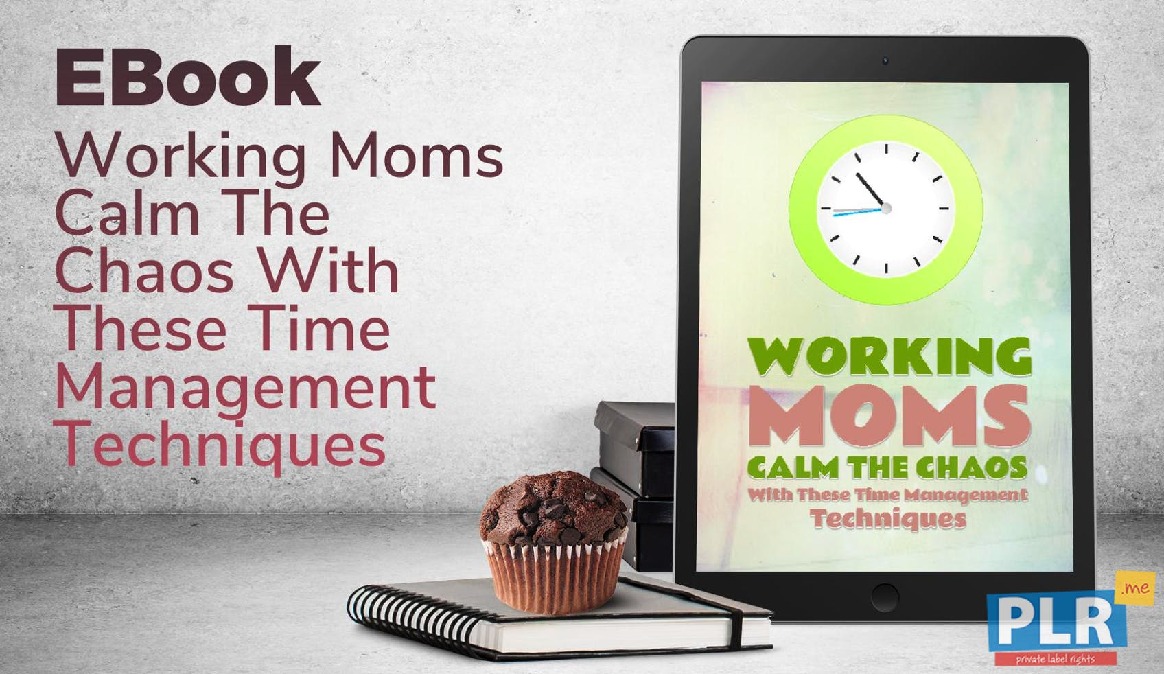 Working Moms Calm The Chaos With These Time Management Techniques