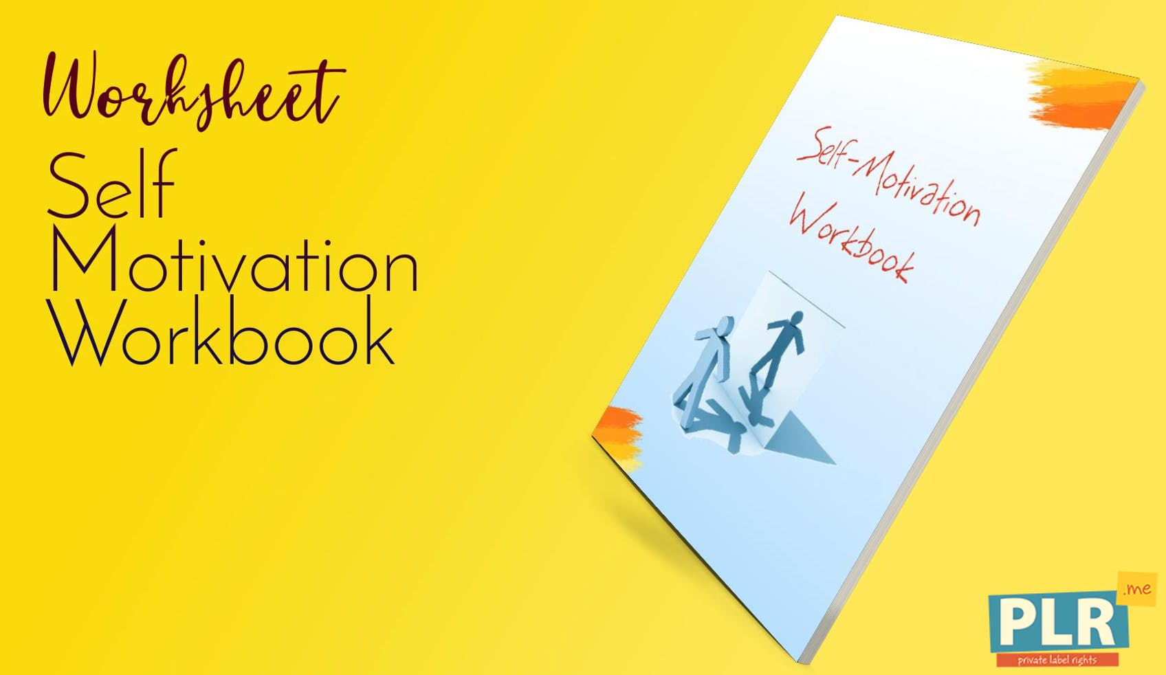 Self Motivation Workbook