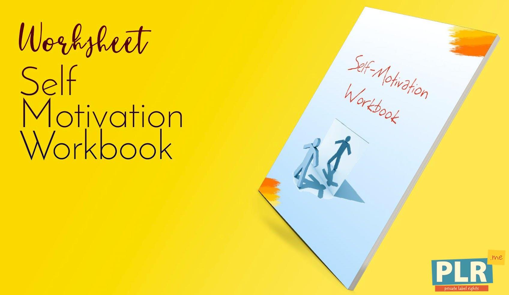 Self Motivation Workbook