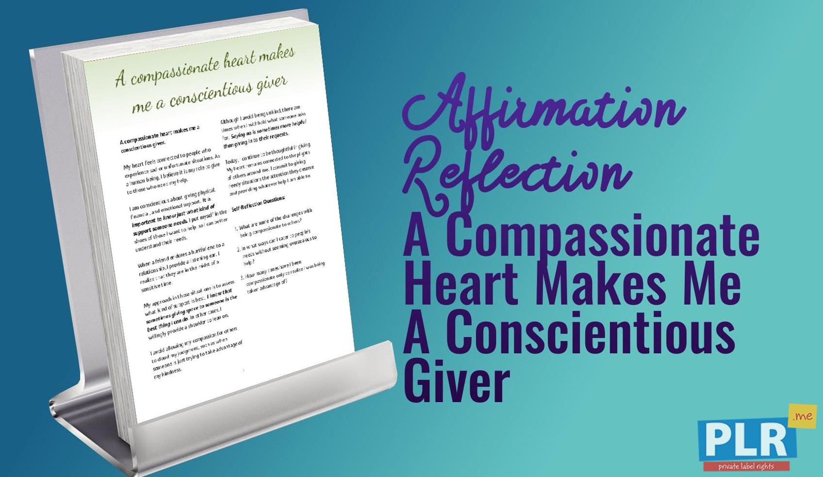 A Compassionate Heart Makes Me A Conscientious Giver
