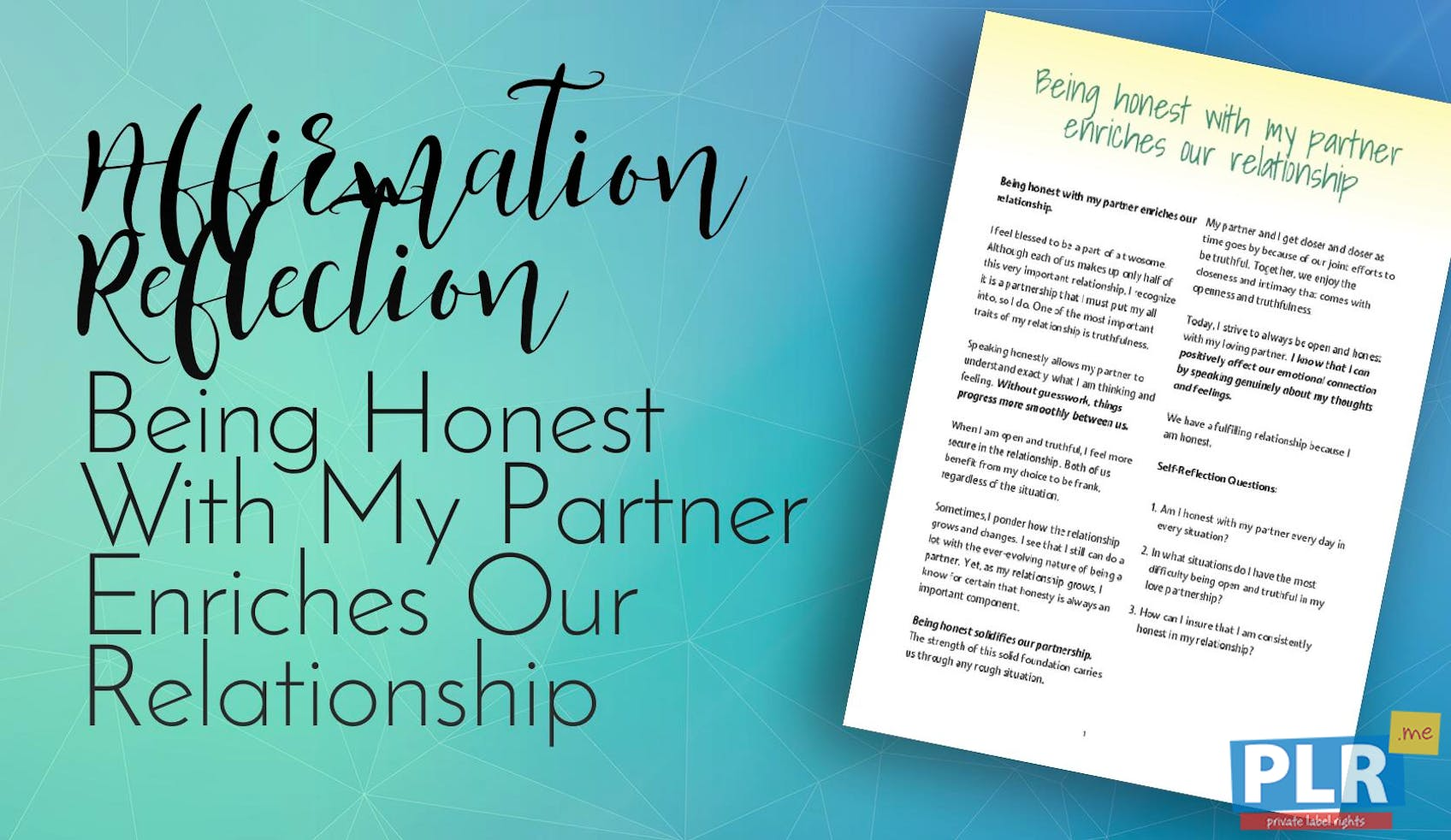 Being Honest With My Partner Enriches Our Relationship