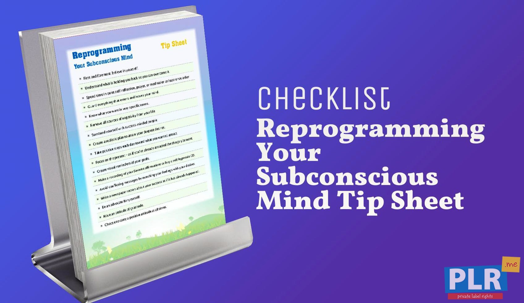 Reprogramming Your Subconscious Mind Tip Sheet