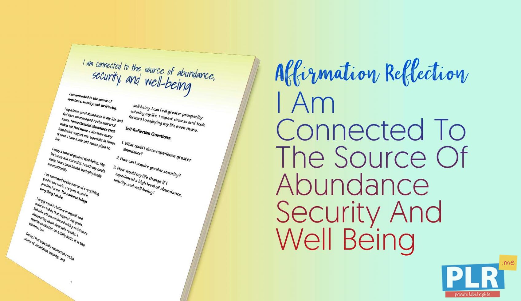 I Am Connected To The Source Of Abundance Security And Well Being
