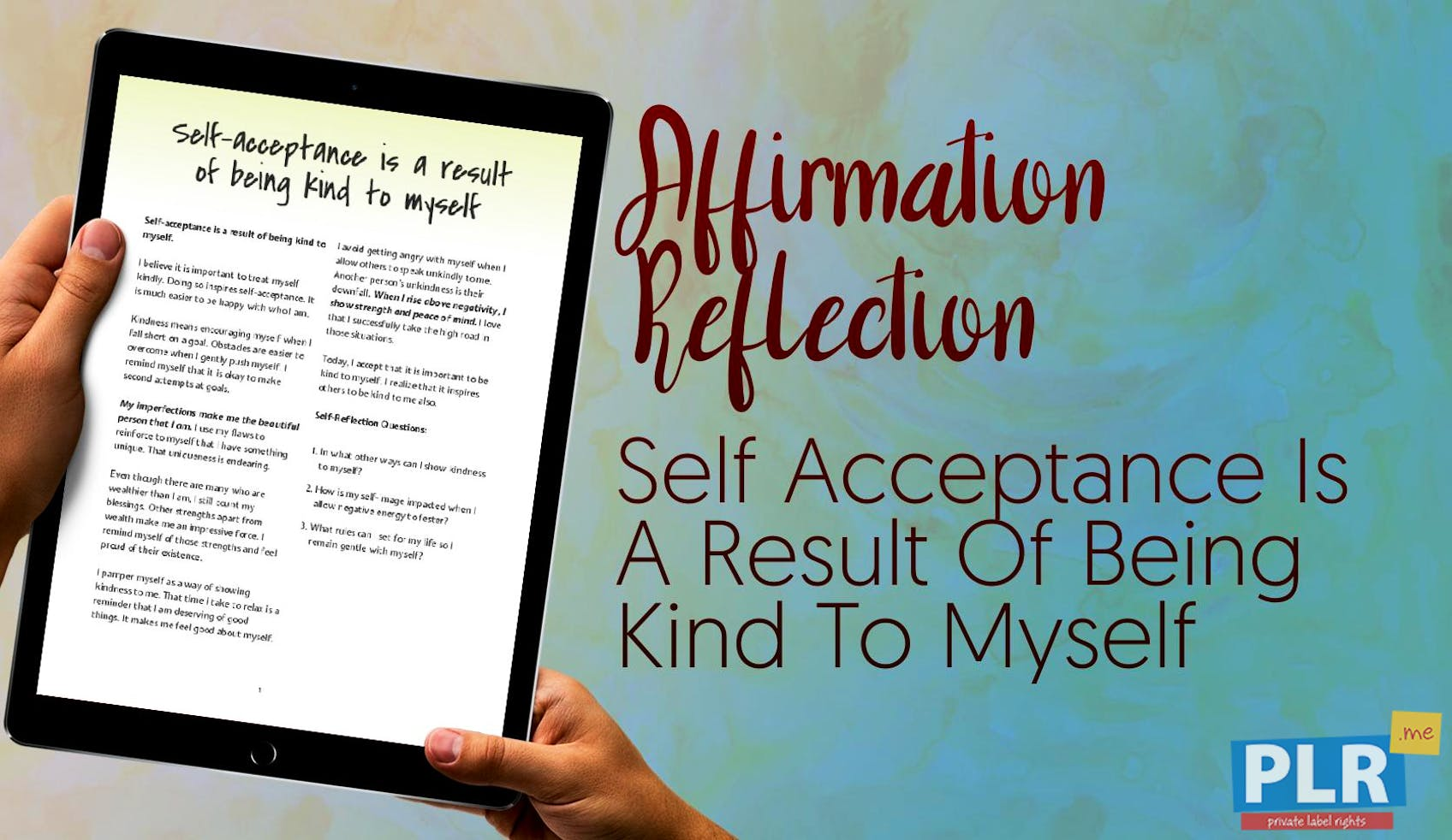 Self Acceptance Is A Result Of Being Kind To Myself
