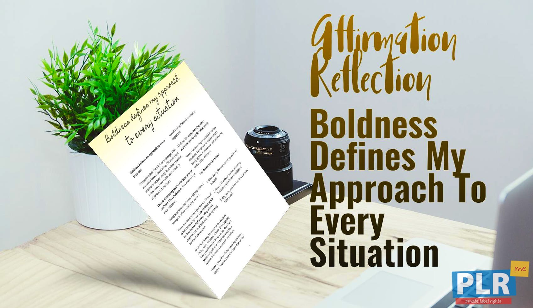 Boldness Defines My Approach To Every Situation