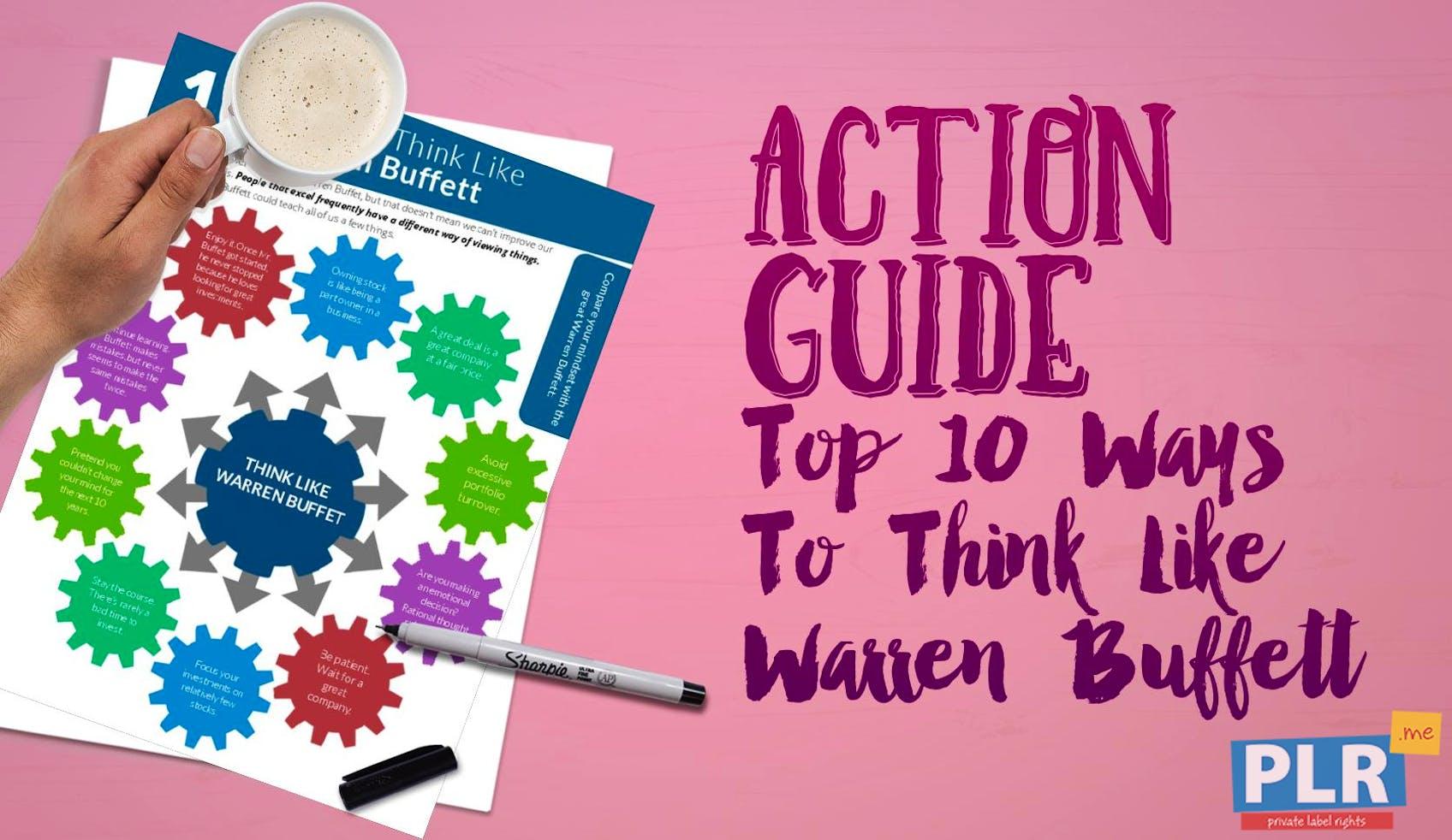 Top 10 Ways To Think Like Warren Buffett