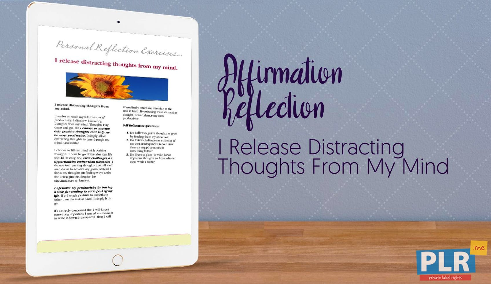 I Release Distracting Thoughts From My Mind
