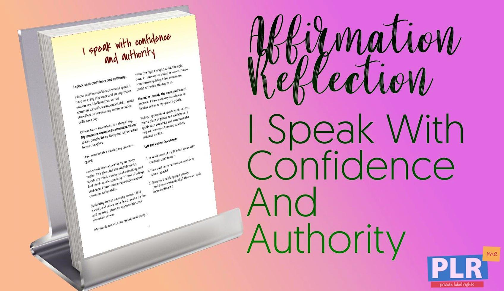 I Speak With Confidence And Authority
