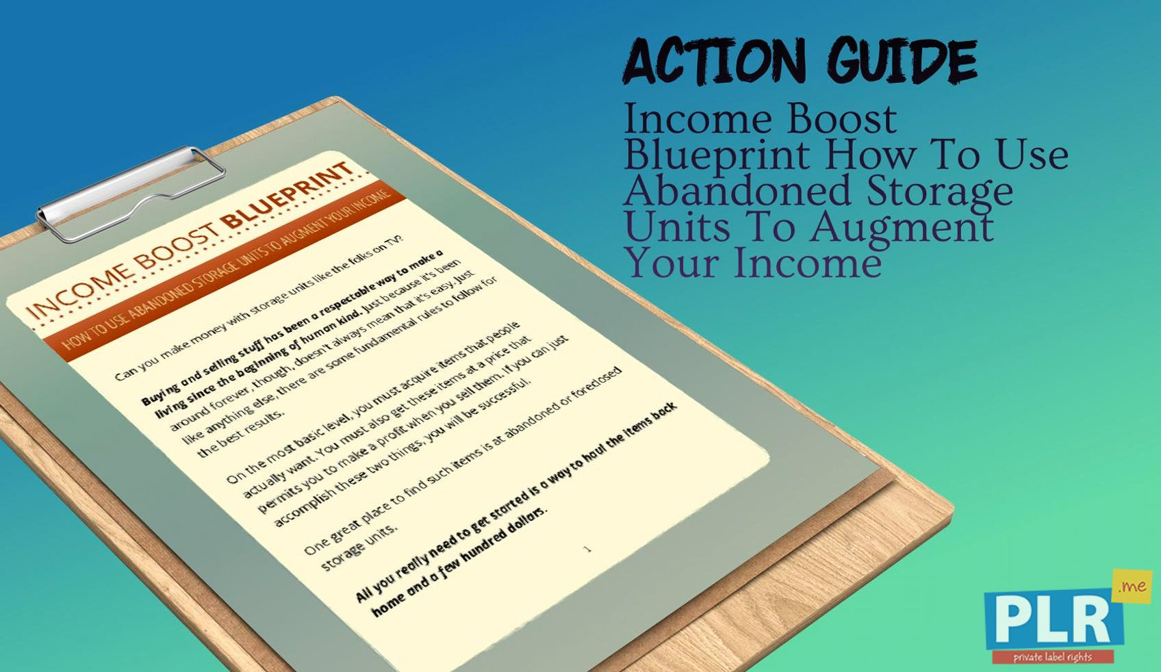 Plr action guides coaching handouts lead magnets income boost income boost blueprint how to use abandoned storage units to augment your income malvernweather Gallery