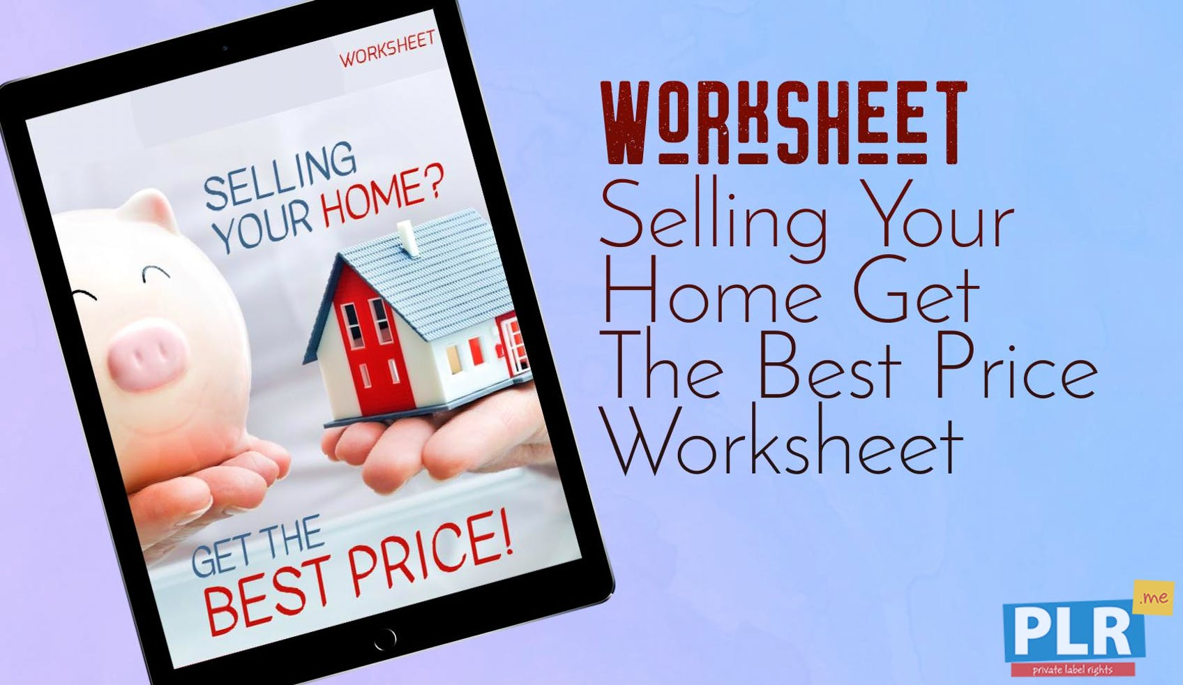 Selling Your Home Get The Best Price Worksheet