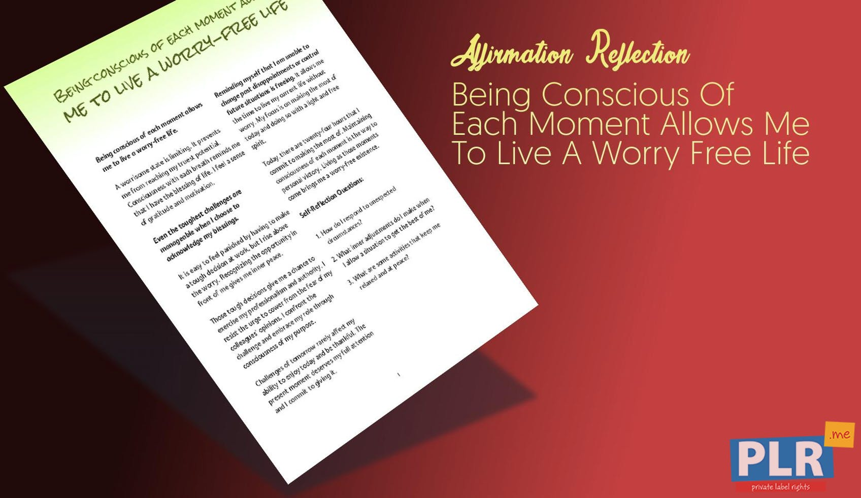 Being Conscious Of Each Moment Allows Me To Live A Worry Free Life