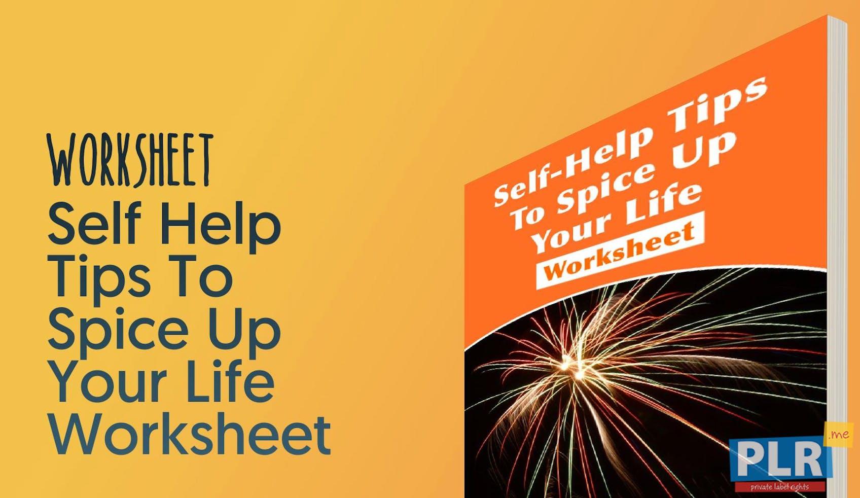 Plr Worksheets Self Help Tips To Spice Up Your Life Worksheet Plr