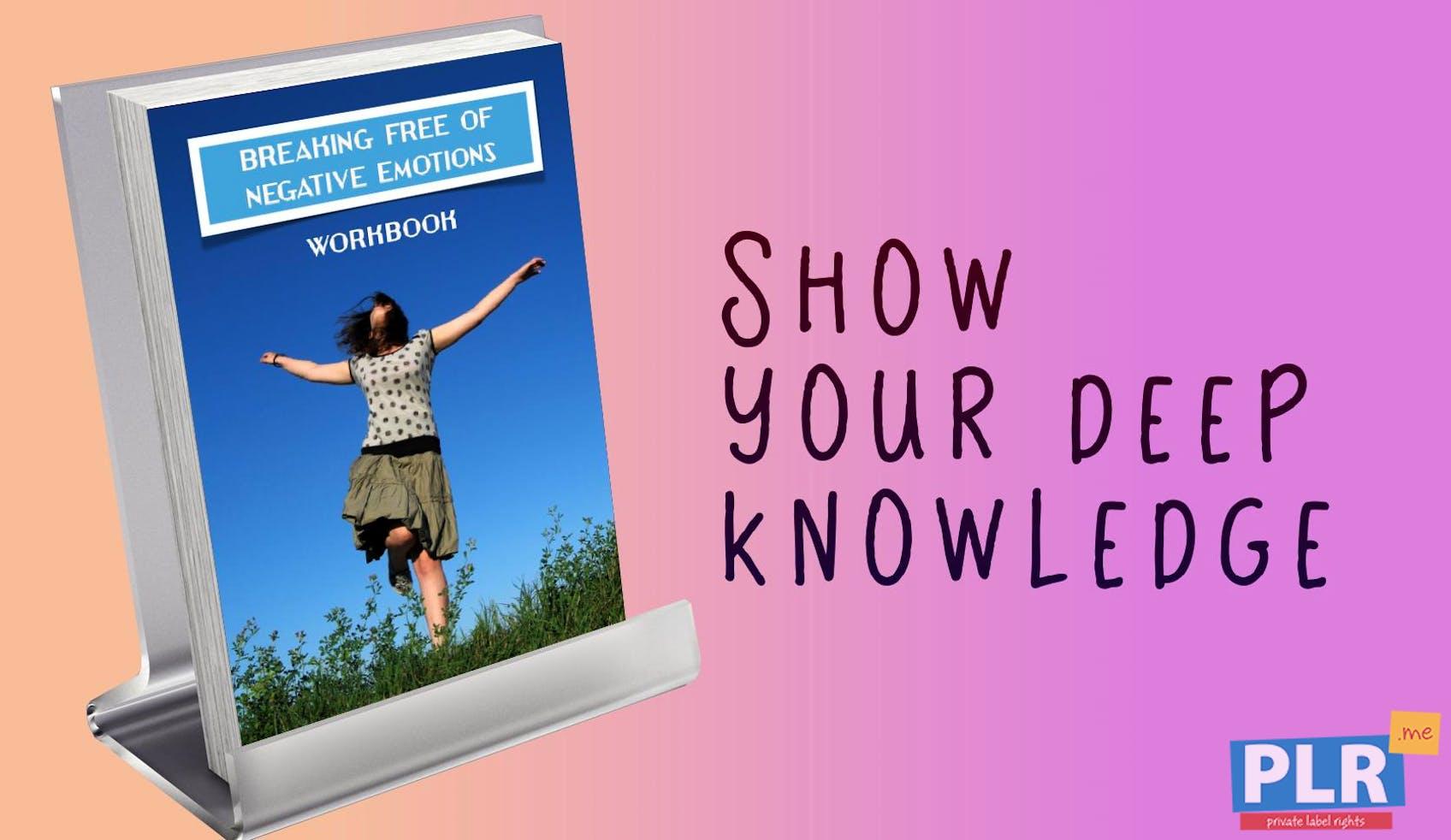 Breaking Free Of Negative Emotions Workbook