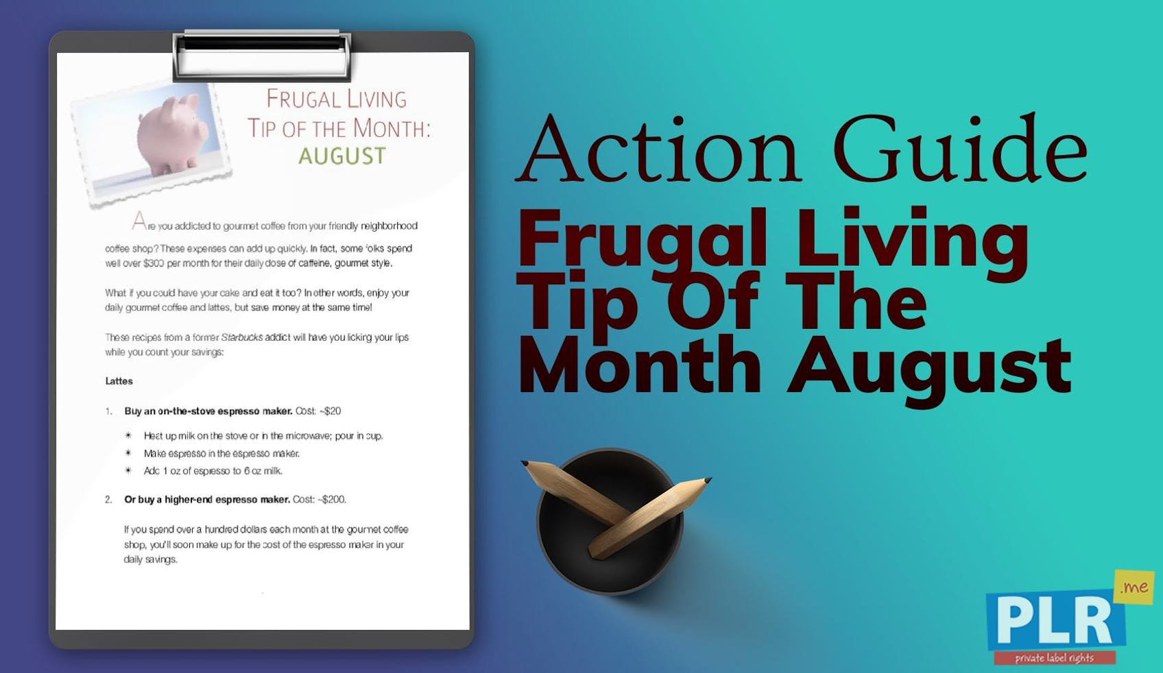 Frugal Living Tip Of The Month August