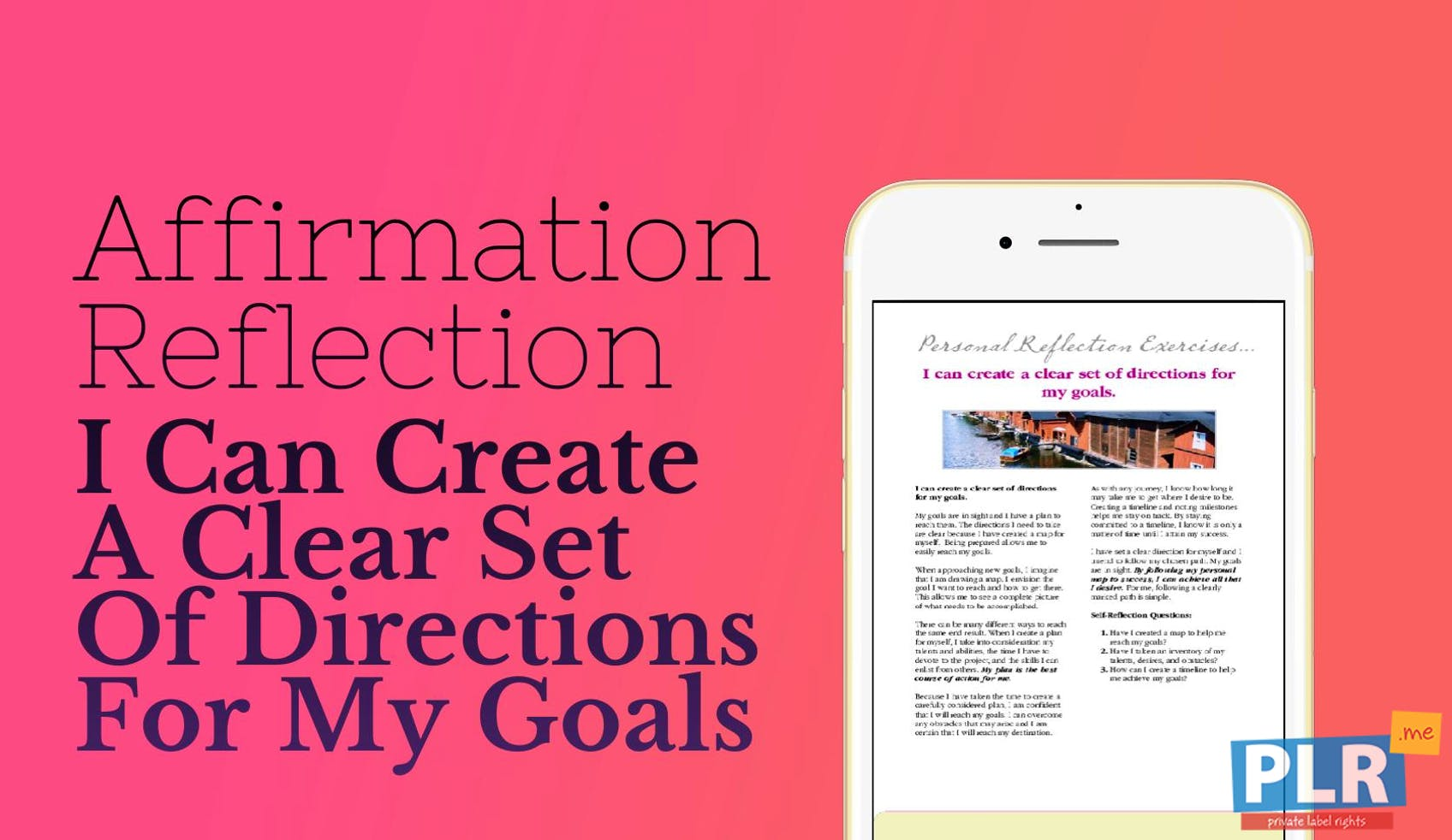 I Can Create A Clear Set Of Directions For My Goals