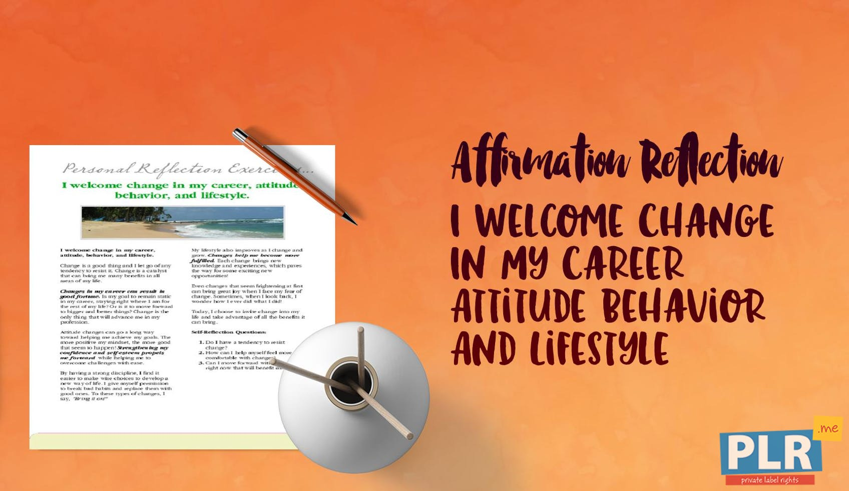 I Welcome Change In My Career Attitude Behavior And Lifestyle