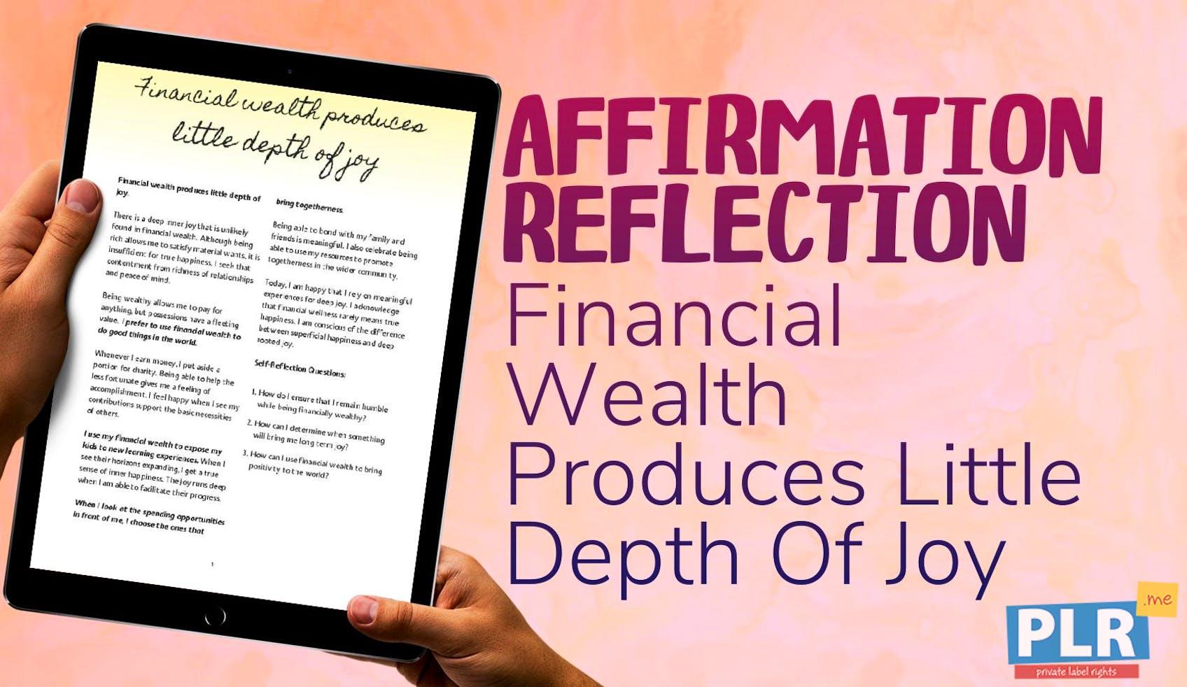 Financial Wealth Produces Little Depth Of Joy