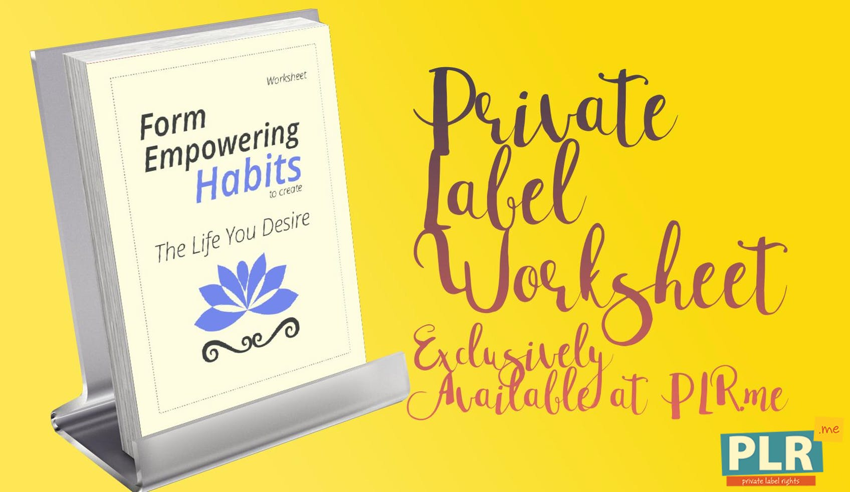 Form Empowering Habits To Create The Life You Desire Worksheet