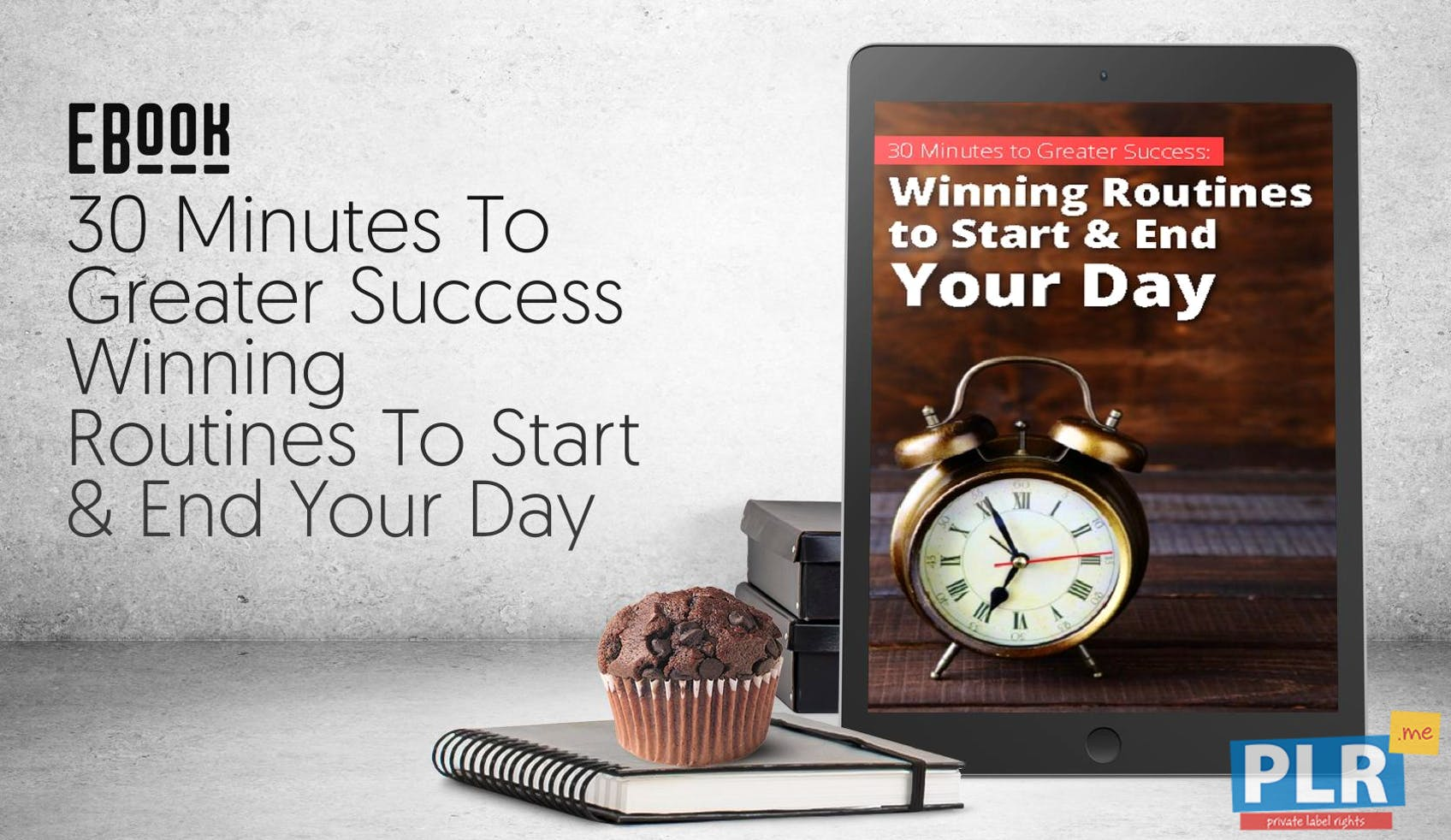30 Minutes To Greater Success Winning Routines To Start & End Your Day
